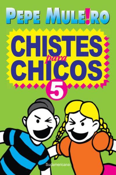 CHISTES PARA CHICOS 5