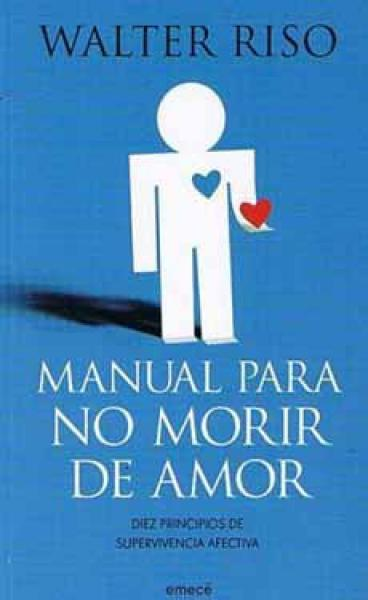 MANUAL PARA NO MORIR DE AMOR