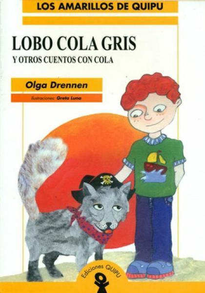 LOBO CON COLA GRIS Y OTROS CUENTOS...