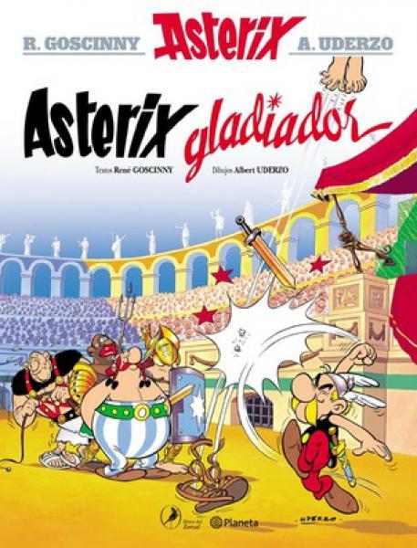 ASTERIX 4 - ASTERIX GLADIADOR