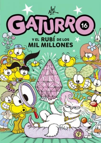 GATURRO Y EL RUBI DE LOS MIL MILLONES 16