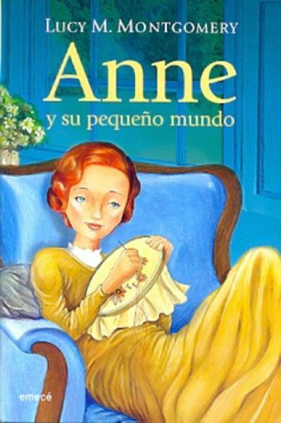 ANNE Y SU PEQUEÑO MUNDO