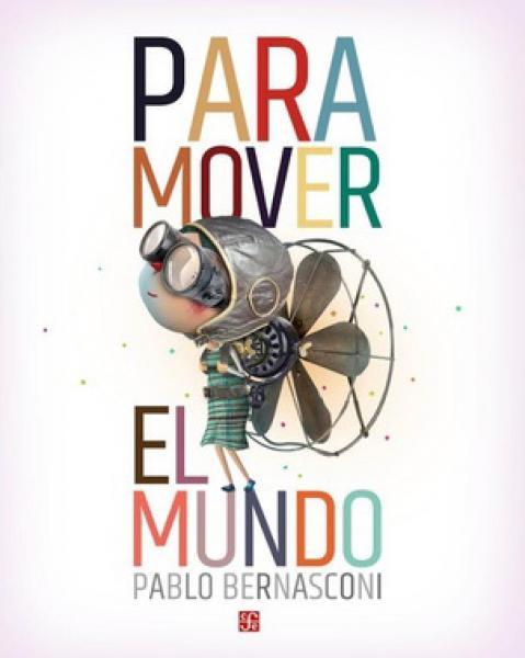 PARA MOVER EL MUNDO