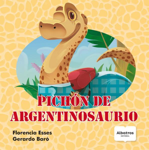 PICHON DE ARGENTOSAURIO