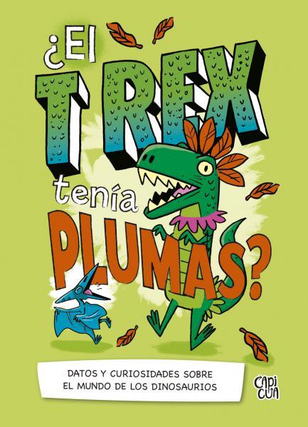 T-REX TENIA PLUMAS? ¿EL