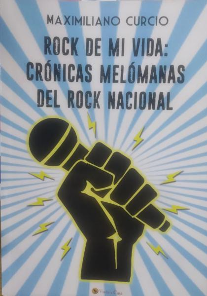 CRONICAS MELOMANAS DEL ROCK NACIONAL