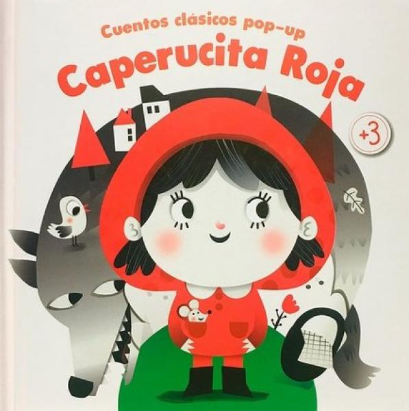 CAPERUCITA ROJA CUENTOS CLASICOS POP-UP