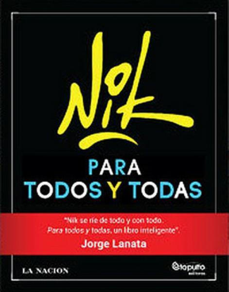 NIK - PARA TODOS Y TODAS