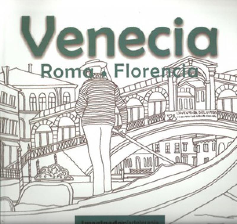 VENECIA ROMA FLORENCIA