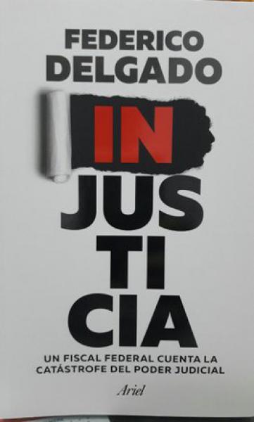 INJUSTICIA - UN FISCAL FEDERAL CUENTA...