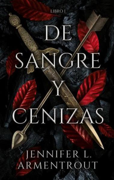 DE SANGRE Y CENIZAS - LIBRO I