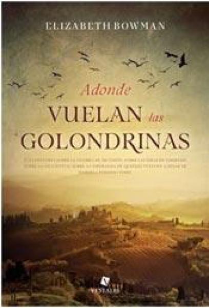 ADONDE VUELAN LAS GOLONDRINAS