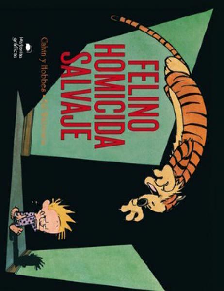 FELINO HOMICIDA SALVAJE - CALVIN Y HOBBE