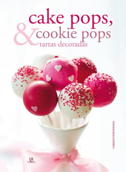 CAKE POPS, & COOKIE POPS TARTAS DECORADA