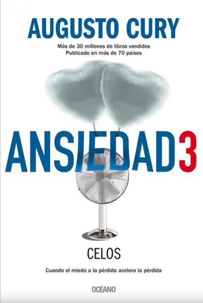 ANSIEDAD 3 - CELOS