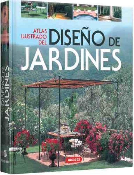 DISEÑO DE JARDINES - ATLAS ILUSTRADO