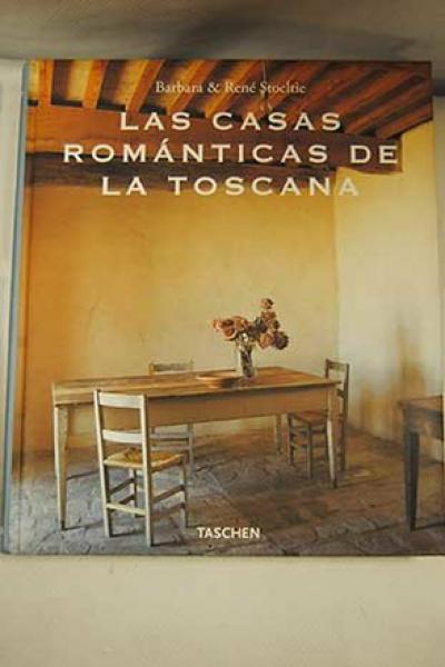CASAS ROMANTICAS DE LA TOSCANA
