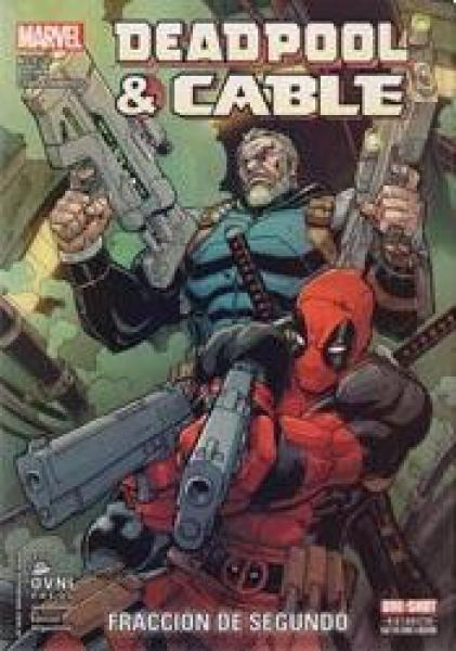 DEADPOOL & CABLE ( ONE SHOT )