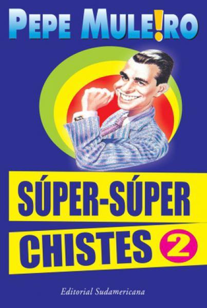 SUPER-SUPER CHISTES 2