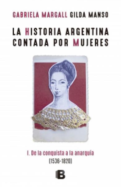 HISTORIA ARGENTINA CONTADA POR MUJERES