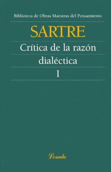 CRITICA DE LA RAZON DIALECTICA-T.1