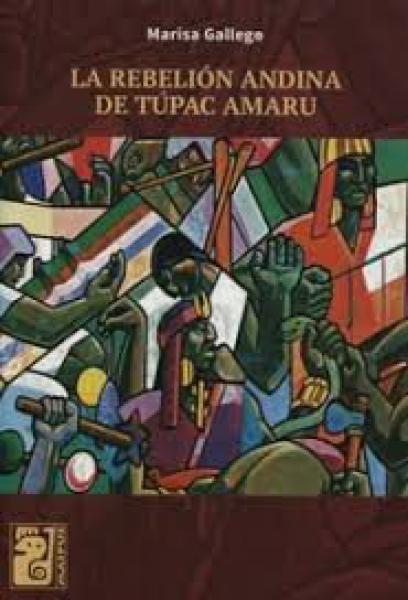 LA REBELION ANDINA DE TUPAC AMARU