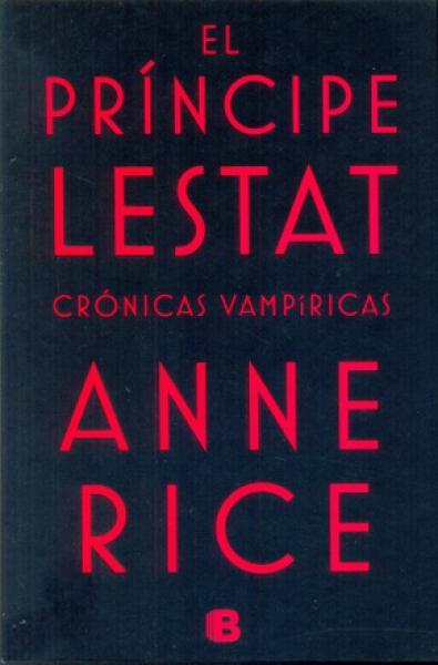 EL PRINCIPE LESTAT - CRONICAS VAMPIRICA