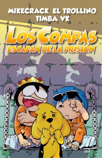 LOS COMPAS ESCAPAN DE LA PRISION