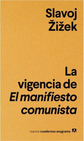 LA VIGENCIA DEL MANIFIESTO COMUNISTA
