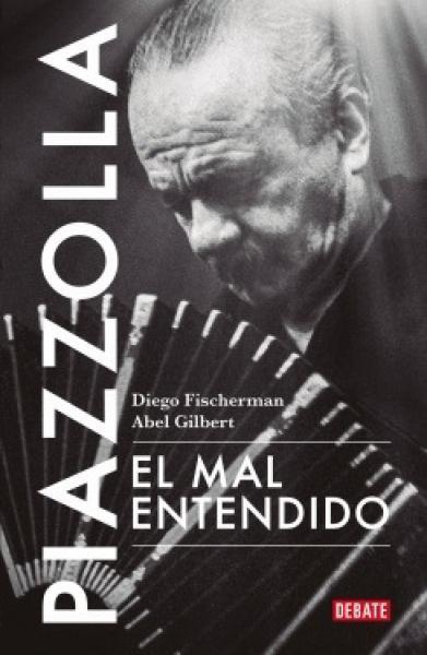 PIAZZOLLA - EL MAL ENTENDIDO