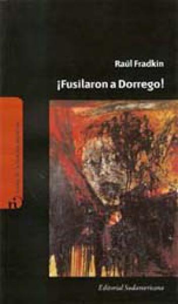 FUSILARON A DORREGO!
