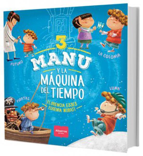 MANU Y LA MAQUINA DEL TIEMPO 3