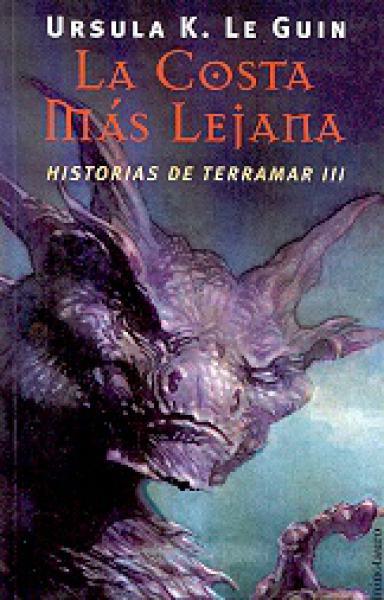 HISTORIAS DE TERRAMAR 3:COSTA MAS LEJANA