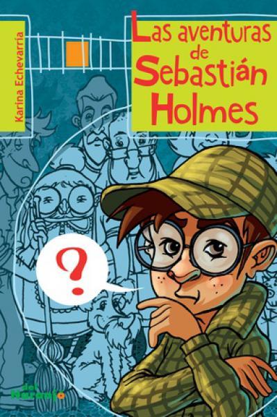 LAS AVENTURAS DE SEBASTIAN HOLMES
