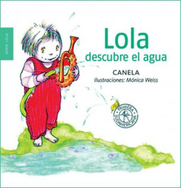 LOLA DESCUBRE EL AGUA