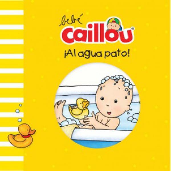 BEBE CAILLOU AL AGUA PATO