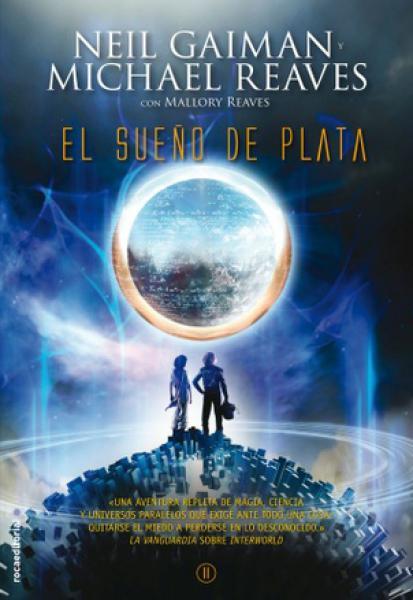 EL SUEÑO DE PLATA - INTERWORLD II
