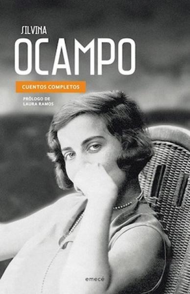 CUENTOS COMPLETOS (SILVINA OCAMPO)