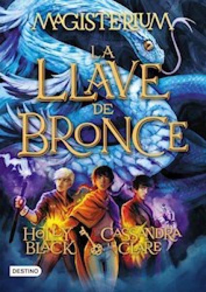 LA LLAVE DE BRONCE - MAGISTERIUM III