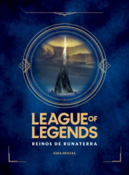 LEAGUE OF LEGENDS - REINOS DE RUNATERRA