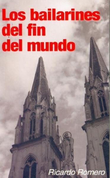 LOS BAILARINES DEL FIN DEL MUNDO
