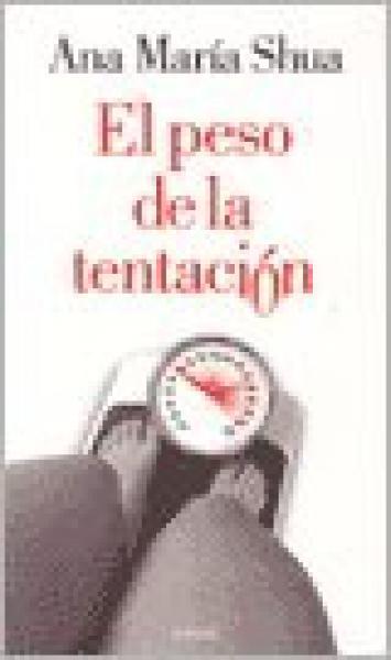 EL PESO DE LA TENTACION