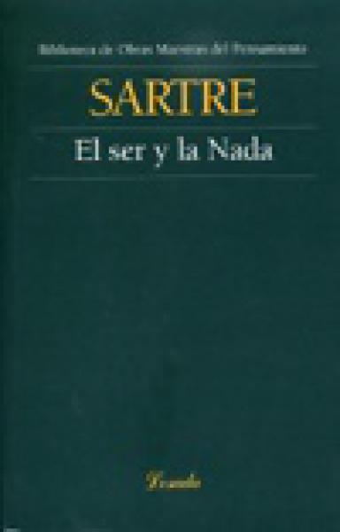 EL SER Y LA NADA
