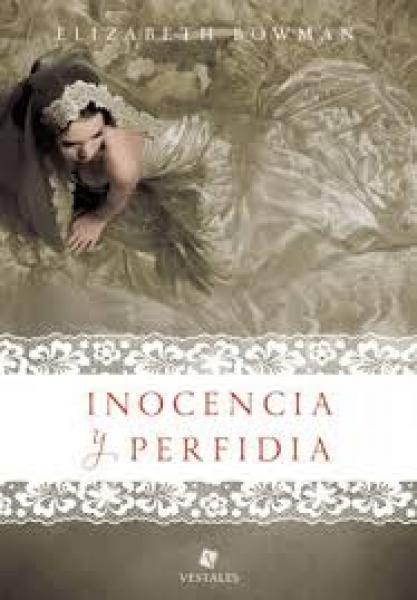 INOCENCIA Y PERFIDIA