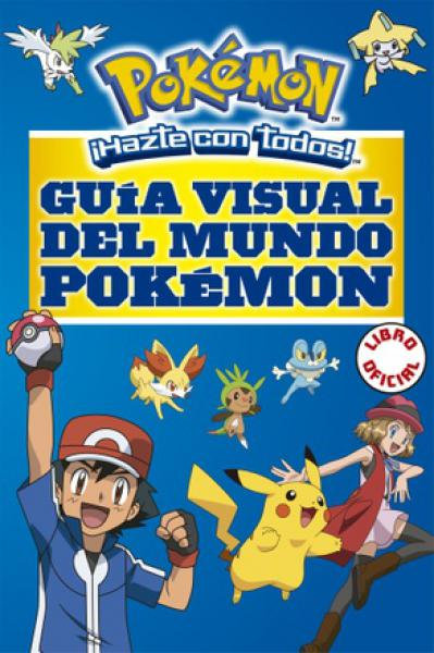 GUIA VISUAL DEL MUNDO POKEMON -OFICIAL-