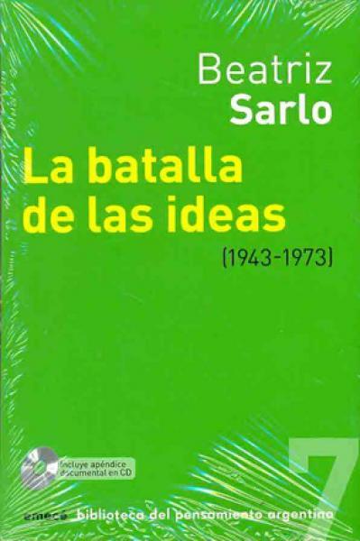 LA BATALLA DE LAS IDEAS (1943-1973)