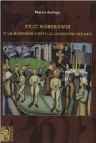 ERIC HOBSBAWM Y LA HISTORIA CRITICA CONT