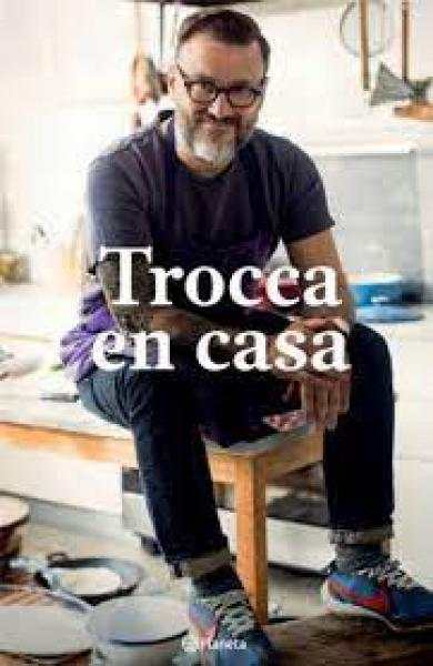 TROCCA EN CASA