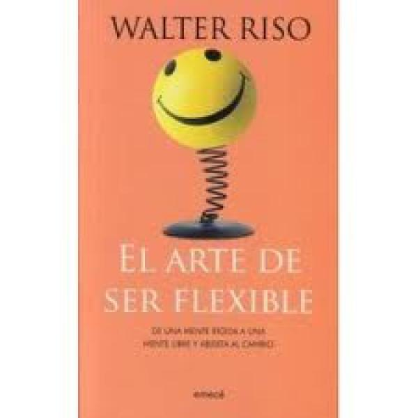 EL ARTE DE SER FLEXIBLE