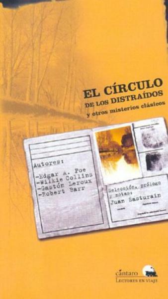 EL CIRCULO DE LOS DISTRAIDOS Y OTROS